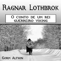 Ragnar Lothbrok - Gorm Alfson