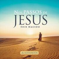 Nos passos de Jesus - Edir Macedo
