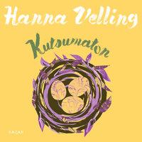 Kutsumaton - Hanna Velling