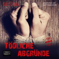 Tödliche Abgründe - Alex S. Judge