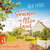 Ein Sommer im Alten Land - Julie Peters