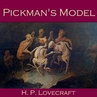 Pickman's Model - H.P. Lovecraft