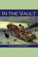 In the Vault - H.P. Lovecraft