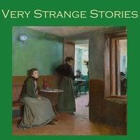 Very Strange Stories - H.P. Lovecraft, Robert E. Howard, W. F. Harvey