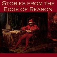Stories from the Edge of Reason - H.P. Lovecraft, Robert E. Howard, W. F. Harvey