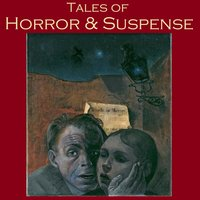 Tales of Horror and Suspense - Various Authors, H.P. Lovecraft, Robert E. Howard, W. F. Harvey