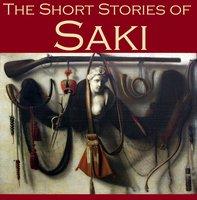 The Short Stories of Saki - Hector Hugh Munro, Saki