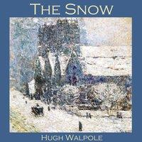 The Snow - Hugh Walpole
