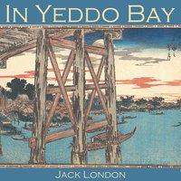 In Yeddo Bay - Jack London