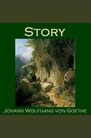 Story - Johann Wolfgang von Goethe