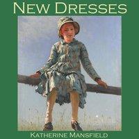 New Dresses - Katherine Mansfield