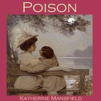 Poison - Katherine Mansfield