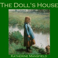 The Doll's House - Katherine Mansfield