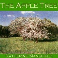 The Apple Tree - Katherine Mansfield