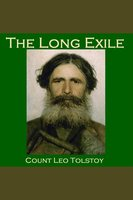 The Long Exile - Leo Tolstoy
