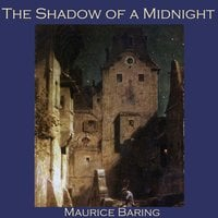 The Shadow of a Midnight - Maurice Baring
