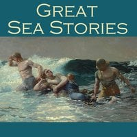 Great Sea Stories - Wilkie Collins, Morgan Robertson, Hugh Walpole