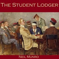 The Student Lodger - Neil Munro