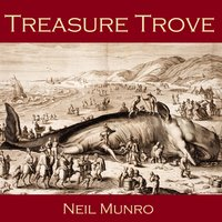 Treasure Trove - Neil Munro