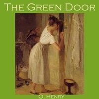 The Green Door - O. Henry