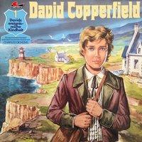 David Copperfield - Folge 1: Davids ereignisreiche Kindheit - Charles Dickens, Gabriele Mertin