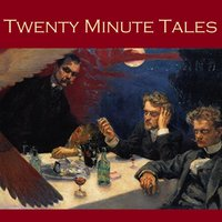 Twenty Minute Tales - Arthur Conan Doyle, O. Henry, Guy de Maupassant