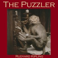 The Puzzler - Rudyard Kipling