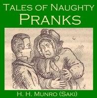 Tales of Naughty Pranks - Saki