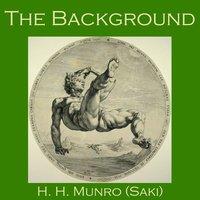 The Background - Saki