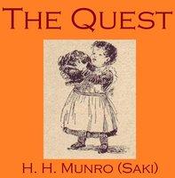 The Quest - Saki