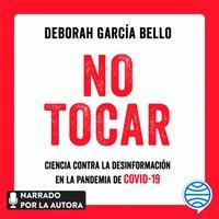No tocar - Deborah García Bello