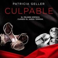 Culpable - Patricia Geller