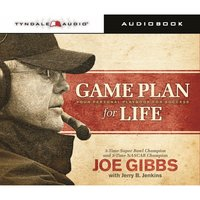 Game Plan for Life: Your Personal Playbook for Success - Jerry B. Jenkins, Joe Gibbs