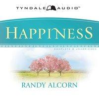 Happiness - Randy Alcorn