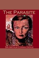 The Parasite - Sir Arthur Conan Doyle