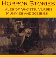 Horror Stories - Sir Arthur Conan Doyle, H.P. Lovecraft