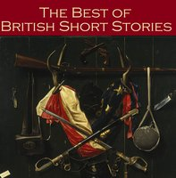 The Best of British Short Stories - Sir Arthur Conan Doyle, Robert Louis Stevenson
