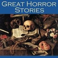 Great Horror Stories - Sir Arthur Conan Doyle, Robert Louis Stevenson, Edith Nesbit