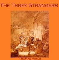 The Three Strangers - Thomas Hardy