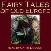 The Fairy Tales Of Old Europe - Traditional
