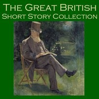 The Great British Short Story Collection - Various Authors