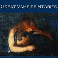 Great Vampire Stories - Various authors