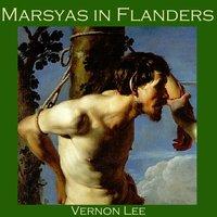 Marsyas in Flanders - Vernon Lee