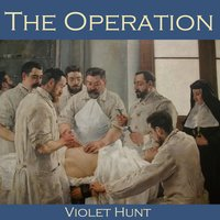 The Operation - Violet Hunt