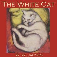 The White Cat - W.W. Jacobs