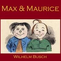 Max and Maurice - Wilhelm Busch