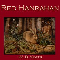 Red Hanrahan - William Butler Yeats