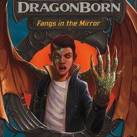 Fangs in the Mirror - Michael Dahl