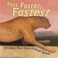 Fast, Faster, Fastest - Michael Dahl