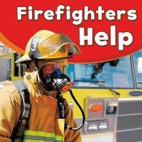 Firefighters Help - Dee Ready